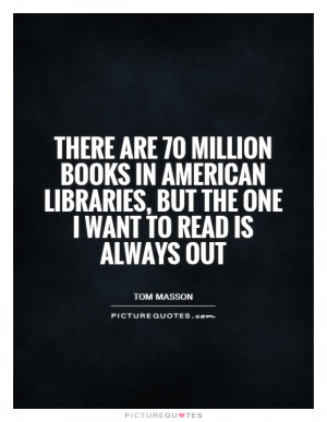 Library Quotes Tom Masson Quotes