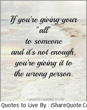 """If you're giving your """"all"""" to someone…"""