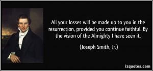 More Joseph Smith, Jr. Quotes