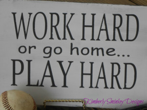 Work Hard Play Hard Wall Word Quote Art Hand Painted and Distressed on ...