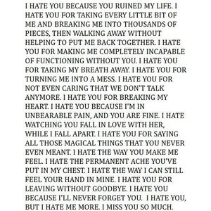 hate u 4 taking every bit of me & breaking it into pieces, then ...