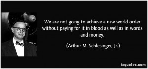 We are not going to achieve a new world order without paying for it in ...