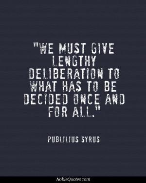 Publilius Syrus Quotes | http://noblequotes.com/