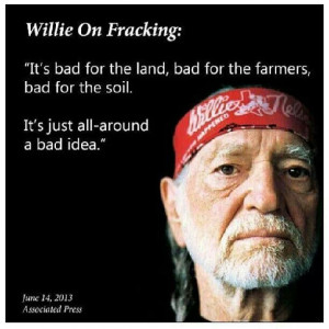 fracking #quote #willie #nelson