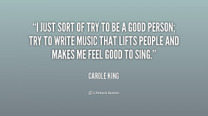 quote-Carole-King-i-just-sort-of-try-to-be-190163_1.png