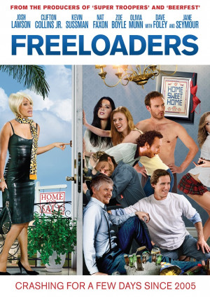 ... Details For Upcoming Outrageous Comedy FREELOADERS Starring