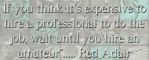 Interior Design quote by Red Adair