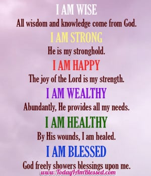 I Am Blessed Quotes Today I Am Blessed Quo...