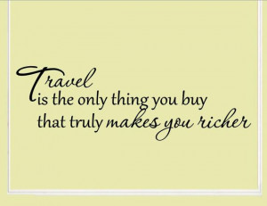 Vinyl wall words quotes and sayings Travel is the only by vinylsay, $9 ...