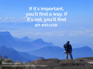 If It's Important, You'll Find A Way