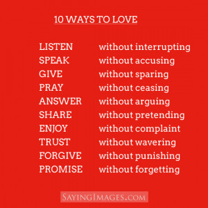 10 Ways To Love: Quote About 10 Ways To Love ~ Daily Inspiration