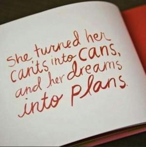 Don't dream it, do it.