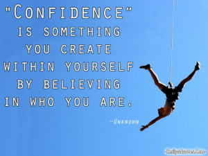Inspirational Quotes About Confidence. .Great Quotes From Unknown ...