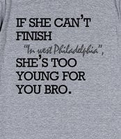Too Young For You Bro Quote Top - If she can't finish