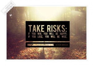 Take risks quote