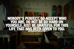 Life Quotes | No Body Perfect Life Quotes | No Body Perfect
