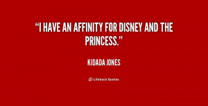 kidada jones quotes i have an affinity for disney and the princess ...