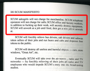 "the SCUM Manifesto to memory, try this quote on for size:""SCUM ..."