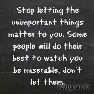 ... you-some-people-will-do-their-best-to-watch-you-be-miserable-dont-let