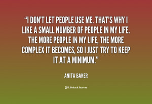 quote-Anita-Baker-i-dont-let-people-use-me-thats-94309.png