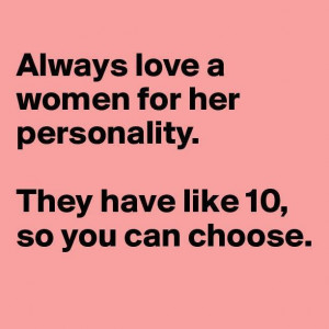Love a woman for her personality