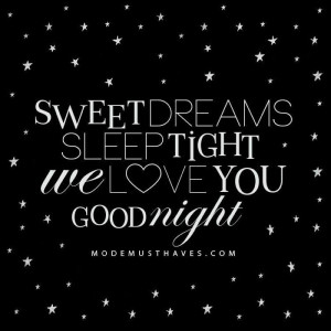 Sweet dreams...