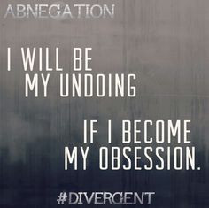 Abnegation: Quotes and Symbols