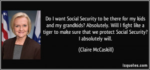 More Claire McCaskill Quotes
