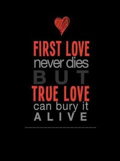 First Love Never Dies But