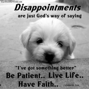 Be Patient ♥ Live Life ♥ Have Faith ♥