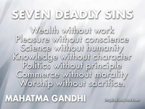 Seven deadly sins by mahatma gandhi
