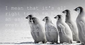 Favorite David Gilmour Quotes