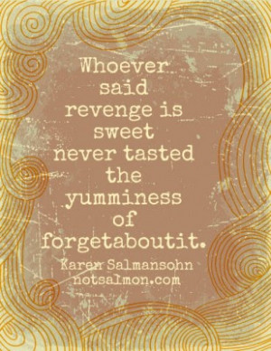 quotes revenge is sweet