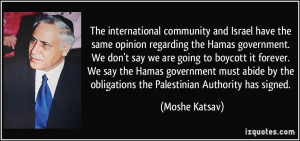 The international community and Israel have the same opinion regarding ...