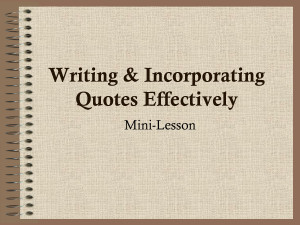 Writing Incorporating Quotes Effectively Mini Lesson Punctuation Is ...