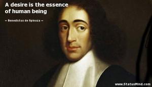 ... essence of human being - Benedictus de Spinoza Quotes - StatusMind.com