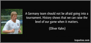 Germany team should not be afraid going into a tournament. History ...