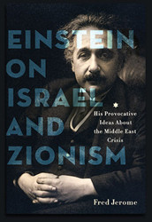 Einstein on Israel and Zionism