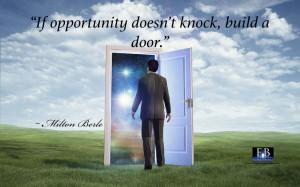 Opportunity_Knocks_Quote_Milton_Berle_1440x900-1024x640.jpg