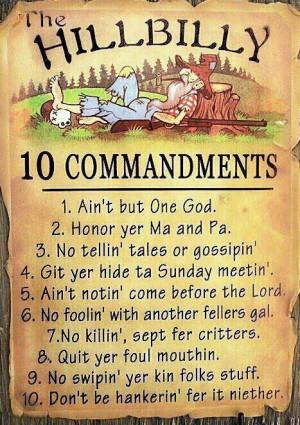 hillbilly 10 commandments :-)