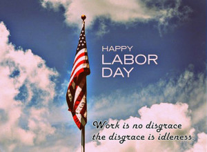 Labor day Inspirational Lines | Quotes | Labor Day 2014