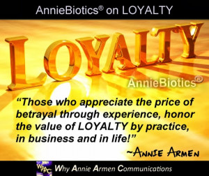 What does LOYALTY mean to you, both professionally and personally?
