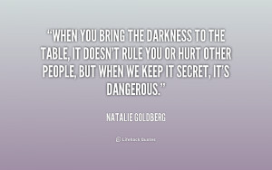 quote-Natalie-Goldberg-when-you-bring-the-darkness-to-the-180609_1.png