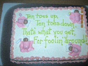 funny sayings on baby shower cakes