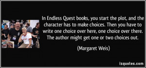 In Endless Quest books, you start the plot, and the character has to ...