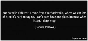 More Daniela Pestova Quotes