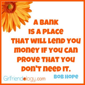 Girlfriendology bank, friendship quote