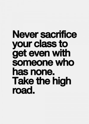 class, classy, high, know, life, people, quote, quotes, road ...