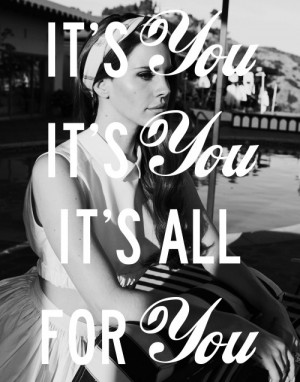 Lana Del Rey Lyric Quotes