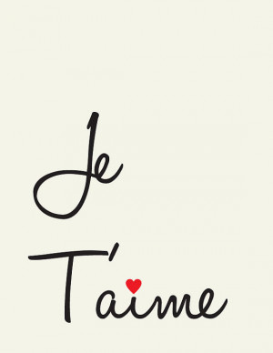 Je T'aime // I Love you // French love quote // Art Print